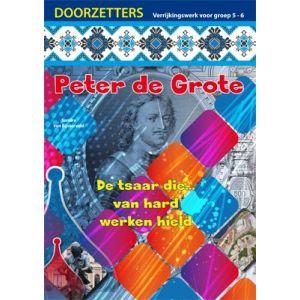 Doorzetters Peter de Grote, verrijkingswerk groep 5-6 (5 ex.)