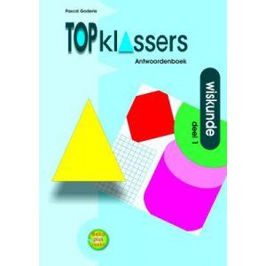 Topklassers: Wiskunde deel 1, groep 7 – 8 + VO, antwoorden