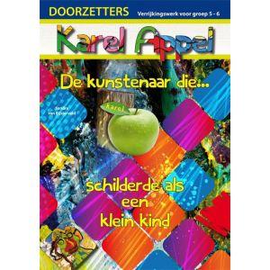 (1 ex.) Doorzetters Karel Appel, verrijkingswerk groep 5-6