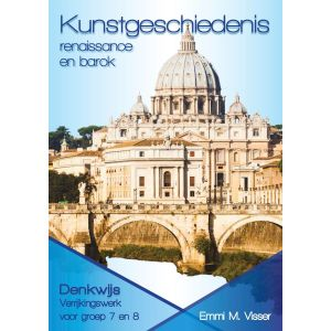 (1 ex.) Kunstgeschiedenis Renaissance en Barok - groep 7 en 8