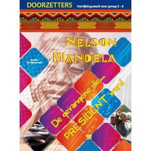 (1 ex.) Doorzetters Nelson Mandela, verrijkingswerk groep 5-6