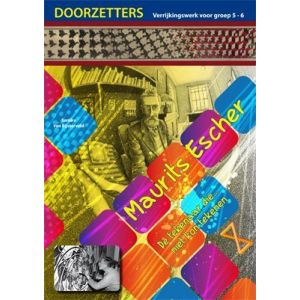 (1 ex.) Doorzetters Maurits Escher, verrijkingswerk groep 5-6
