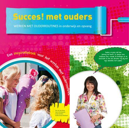 Succes! met ouders: ouderbetrokkenheid op school vergroten door ouderroutines