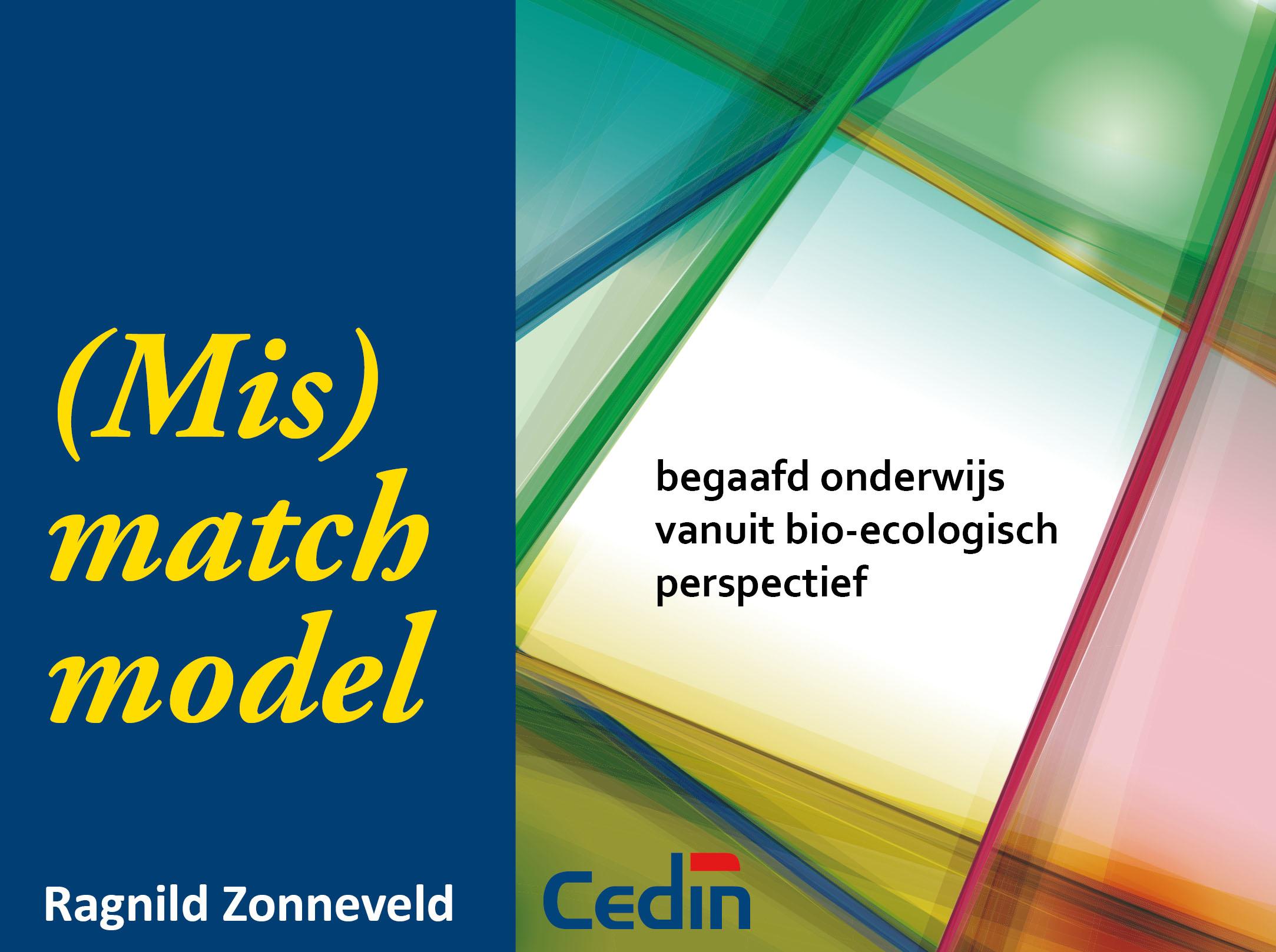 Het (mis)matchmodel: begaafd onderwijs vanuit bio-ecologisch perspectief