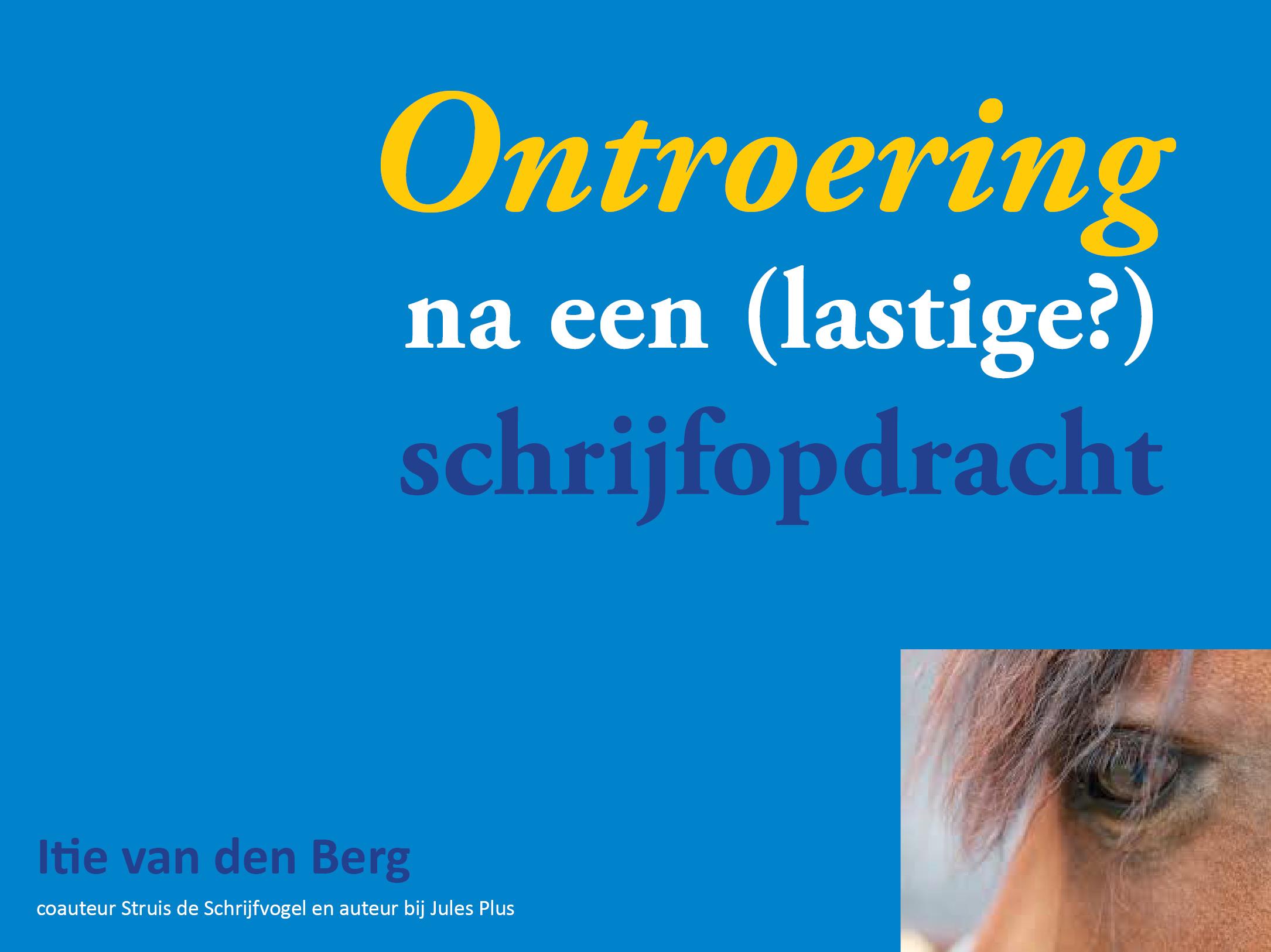 Schrijftalent inzetten om anderen te ontroeren